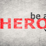 Who's The Hero In Your Business